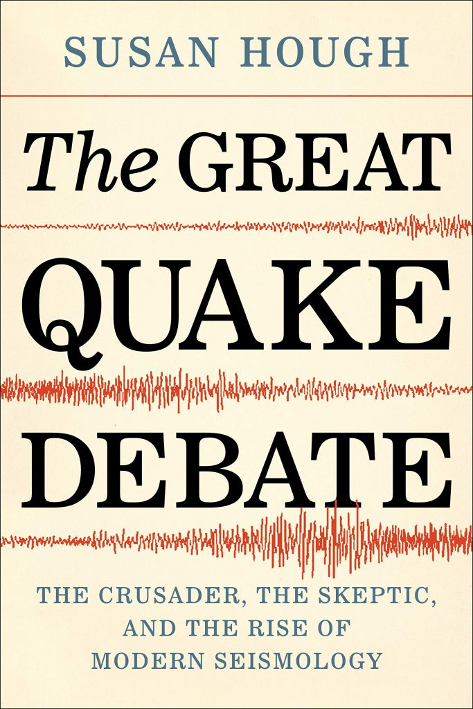 Front cover for The Great Quake Debate, by Susan Hough.